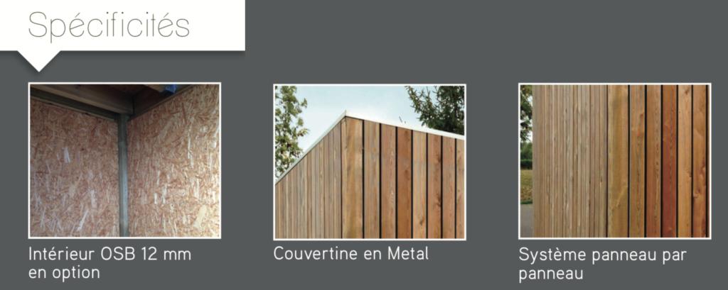quadro Spécificités Intérieur OSB 12 mm en option Couvertine en Metal Système panneau par panneau abris de jardin en bois